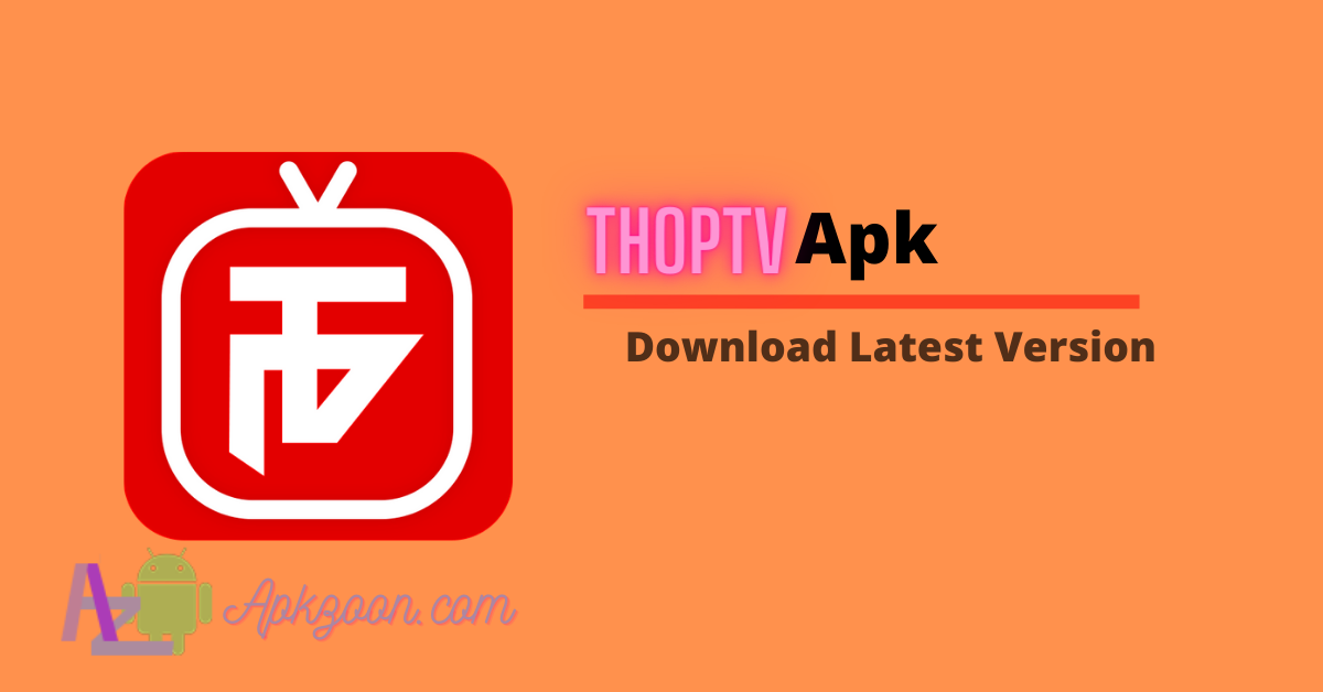 Download ThopTV Apk