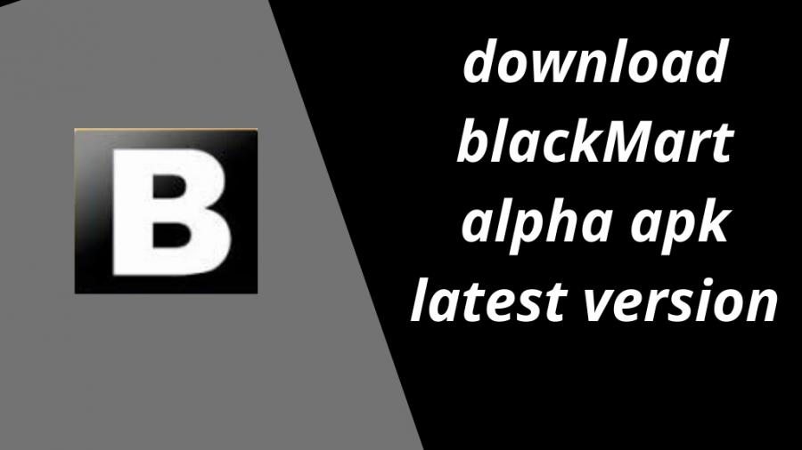 Download Black Mart Apk Latest Version 2020-21