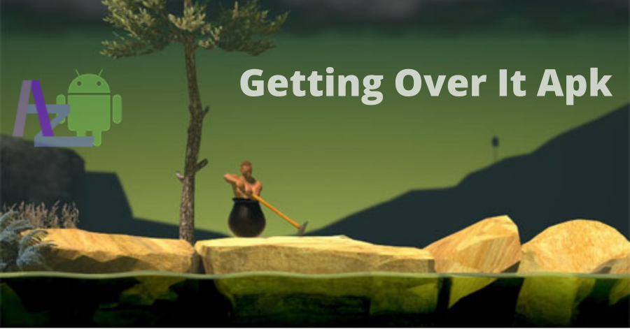 Download Getting Over It Apk Latest Version For Android 2021