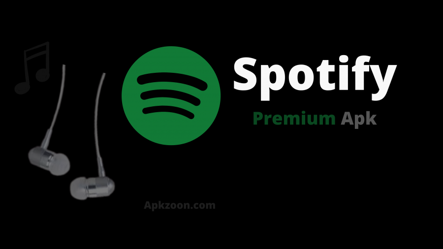Download Spotify Premium Apk [Modded Version] For Android