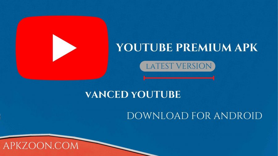 Download YouTube Premium Apk [Vanced Mod] 2021 For Android