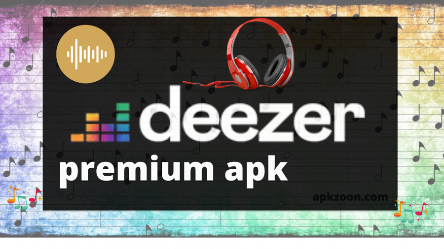 Download Deezer Premium Apk Latest Version